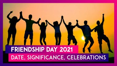 Friendship Day 2021: Date, Significance, Celebrations Of The Day Celebrating Friends & Friendship