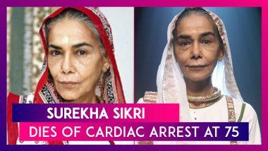 Surekha Sikri, National Award-Winning Actor Dies Of Cardiac Arrest At 75
