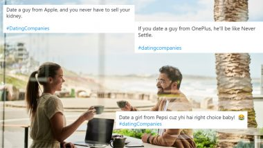 #datingCompanies Funny Memes Take Over Twitter! From LIC to Dettol, What It Would Be Like To Date Someone From These Companies and Brands