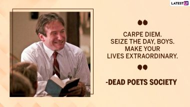 Robin Williams Birth Anniversary: From Dead Poets Society to Jumanji, 11 Beautiful Movie Quotes of the Brilliant Actor!