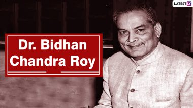 Remembering Dr Bidhan Chandra Roy: 7 Things To Know About the Honourable Physician on National Doctors' Day 2021 in India