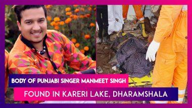 Manmeet Singh, Punjabi Sufi Singer's Body Found In Kareri Lake, Kangra After Flash Floods In Dharamshala, Himachal Pradesh