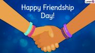 When Is Friendship Day 2021 in India? Know Date, Significance and History Behind the Day Celebrating Friends and Friendship