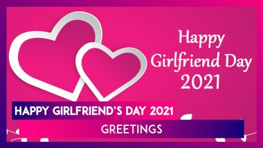 Happy Girlfriend's Day 2021 Greetings: Cute Pics, Romantic Quotes & WhatsApp Messages for Your Girl