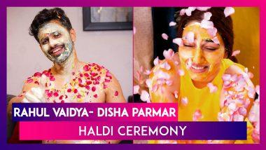 Rahul Vaidya- Disha Parmar Haldi Ceremony: Couple's Faces Smeared In Haldi During Pre-Wedding Ceremony