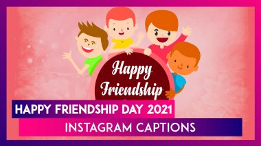 Friendship Day 2021 Quotes and Instagram Captions: Greetings and Messages To Send to BFFs