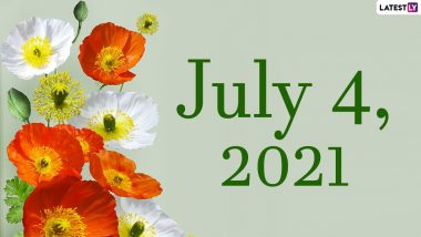 July 4, 2021: Which Day Is Today? Know Holidays, Festivals and Events Falling on Today's Calendar Date