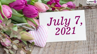 July 7, 2021: Which Day Is Today? Know Holidays, Festivals and Events Falling on Today's Calendar Date