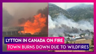 Lytton On Fire: Town In Canada Which Recorded 49.6°C Temperature Burns Down Due To Wildfires