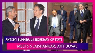Antony Blinken, US Secretary Of State Meets S Jaishankar, Ajit Doval, Says Biden Determined To Continue Growing Bond Between India, US