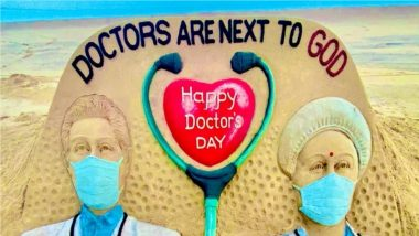 National Doctors' Day 2021 Greetings: Sudarsan Pattnaik's Sand Art With Message 'Doctors Are Next to God' Is Winning Hearts Online! (View Pic)