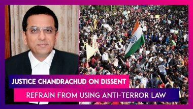 Justice Chandrachud On Dissent: Refrain From Using Anti-Terror Law