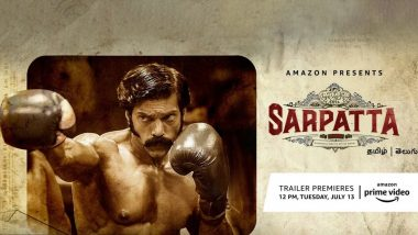 Sarpatta Parambarai: Trailer of Arya's Action Film To Be Out on July 12