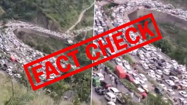 Fact Check: Long Traffic Jam in Himachal Pradesh After Tourists Return From Area? Video From Pakistan's Kaghan Valley Being Shared With False Claim