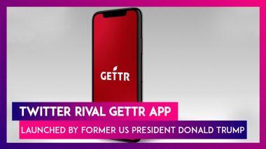 GETTR App, New Social Media Platform Launched By Team Trump
