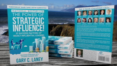 Gary C Laney's Book 'The Power of Strategic Influence', Endorsed by Shark Tank's Kevin Harrington, Becomes a No 1 Amazon Bestseller