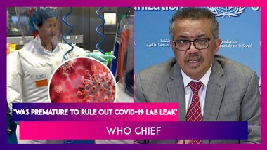 WHO Chief Tedros Ghebreyesus: Was 'Premature' To Rule Out Coronavirus Lab Leak From China Theory