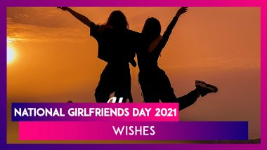 National Girlfriends Day 2021 Wishes & WhatsApp Messages To Celebrate the Day With Your Girl Gang!