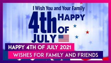 4th of July 2021 Wishes, HD Images, WhatsApp Messages and Quotes To Share With Family and Friends