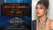 Jacqueline Fernandez's First Look From Kichcha Sudeep's Vikrant Rona To Be Out on July 31!
