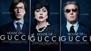 House of Gucci First Character Posters: Adam Driver, Lady Gaga, Al Pacino Impress Us With Their New Avatar While Jared Leto Leaves Us Surprised With His Unrecognisable Getup (View Pic)