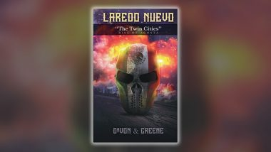 Laredo Nuevo by DaVon & Greene: One of the Best Thriller Books Launched in 2021