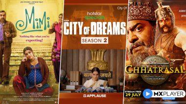 OTT Releases Of The Week: Kriti Sanon's Mimi on Netflix & Jio Cinema, Atul Kulkarni's City of Dreams Season 2 on Disney+ Hotstar VIP, Ashutosh Rana's Chhatrasal on MX Player and More