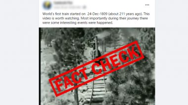 Fact Check: Viral Clip Showing Journey of The World's First Train is Fake, Here Is The Truth Behind the Video