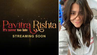Pavitra Rishta 2: Ahead of the Premiere of Ankita Lokhande, Shaheer Sheikh's Show, Ekta Kapoor Takes Us Down the Memory Lane (Watch Video)