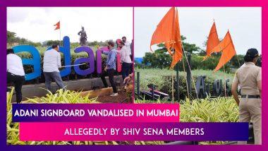 Adani Signboard At Mumbai Airport Allegedly Vandalised By Shiv Sena Party Members