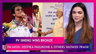 PV Sindhu Wins Bronze At Tokyo Olympics 2020: PM Modi, Deepika Padukone & Others Shower Praise