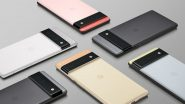 Google Launches Pixel 6 & Pixel 6 Pro With Tensor Chipset