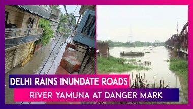 Delhi Rains Inundate Roads, River Yamuna At Danger Mark