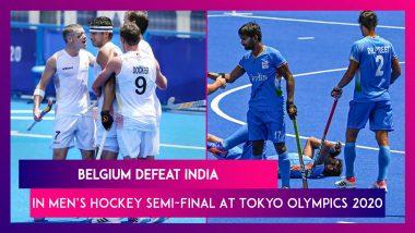 India Men's Hockey Team Lose To Belgium In Tokyo Olympics 2020 Semi-Finals