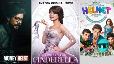 OTT Releases Of The Week: Álvaro Morte's Money Heist Season 5 on Netflix, Camila Cabello's Cinderella on Amazon Prime Video, Aparshakti Khurana's Helmet on ZEE5 and More