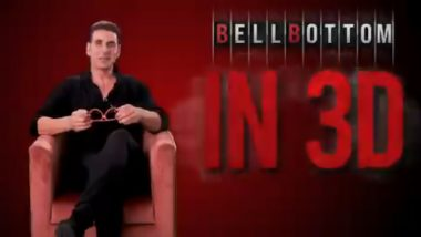 Akshay Kumar's Bell Bottom To Also Arrive in 3D on August 19 at Theatres Near You (Watch Video)