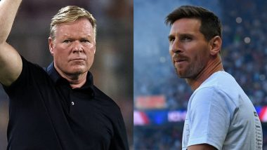 Ronald Koeman Says He'd Still Prefer Lionel Messi To Be in His Team After Barcelona's 4–2 Win Over Real Sociedad in La Liga 2021–22