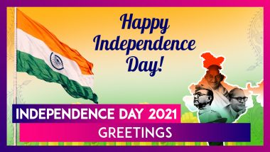 Independence Day 2021 Greetings: Best Wishes, Messages & Images To Celebrate I-Day on 15th of August