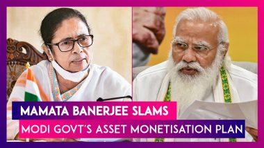 Mamata Banerjee Slams Modi Govt's Asset Monetisation Plan
