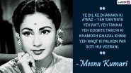 Meena Kumari Birth Anniversary: Five Verses Written By The Legendary Actress That Are Pure Gem
