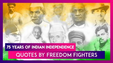 75 Years Of India's Independence: Great Quotes by Mahatma Gandhi, Pandit Jawaharlal Nehru, Sardar Vallabhai Patel & Others