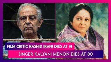 Rashid Irani, Film Critic Dies At 74, Karan Johar Pays Tribute; Kalyani Menon, Popular Singer Dies At 80