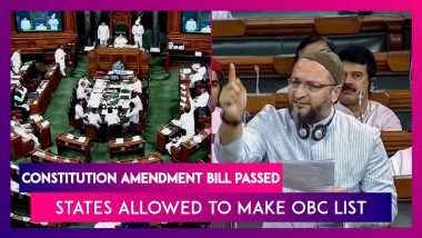 Constitution Amendment Bill Passed, To Allow State Govt's Power To Classify OBC Lists