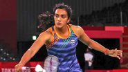 PV Sindhu at Tokyo Olympics 2020, Badminton Live Streaming Online: Know TV Channel & Telecast Details of Women's Singles Bronze Medal Match Coverage