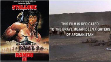 Fact Check: Did Sylvester Stallone's Rambo III Dedicate Film to 'Mujahideen Fighters of Afghanistan'? Know the Truth Behind This Claim Going Viral During the Taliban Crisis!