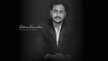 Entrepreneur Kishanu Karmakar Describes Digital Media As A Golden Opportunity For The Future
