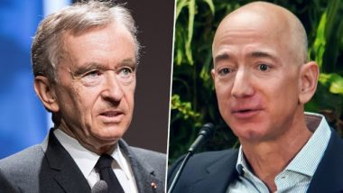 Bernard Arnault Overtakes Jeff Bezos To Become World's Richest Person, Net Worth Estimated at USD 198.9 Billion