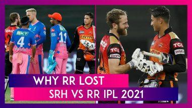 Sunrisers Hyderabad vs Rajasthan Royals IPL 2021: 3 Reasons Why RR Lost