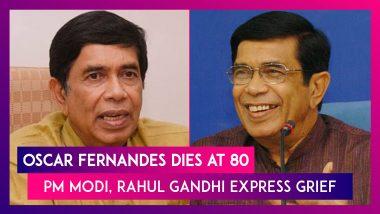 Oscar Fernandes, Veteran Congress Leader & Fmr Union Minister Dies; Rahul Gandhi PM Modi, Sitaram Yechury & Others Express Condolences