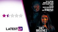 Don't Breathe 2 Movie Review: Stephen Lang's Sequel Swaps Genuine Scares From the Original for Cheap, Boring Thrills (LatestLY Exclusive)